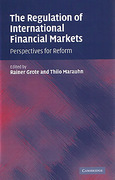 Cover of The Regulation of International Financial Markets: Perspectives for Reform