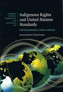 Cover of Indigenous Rights and United Nations Standards: Self-Determination, Culture and Land