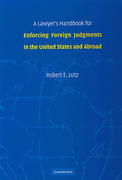 Cover of A Lawyer's Handbook for Enforcing Foreign Judgements in the US and Abroad