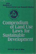 Cover of Compendium of Land Use Laws for Sustainable Development