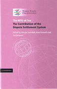 Cover of The WTO at Ten: The Contribution of the Dispute Settlement System