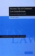 Cover of Income Tax in Common Law Jurisdictions: Volume 1 - From the Origins to 1820