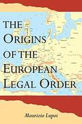 Cover of The Origins of the European Legal Order