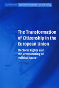 Cover of The Transformation of Citizenship in the European Union: Electoral Rights and the Restructuring of Political Space