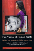 Cover of The Practice of Human Rights: Tracking Law Between the Global and the Local