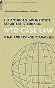 Cover of The American Law Institute Reporters' Studies on WTO Case Law: Legal and Economic Analysis