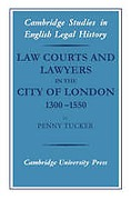 Cover of Law Courts and Lawyers in the City of London 1300-1550