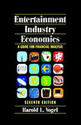 Cover of Entertainment Industry Economics: A Guide for Financial Analysis