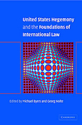 Cover of United States Hegemony and the Foundations of International Law