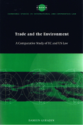 Cover of Trade and the Environment: A Comparative Study of EC and US Law