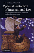Cover of Optimal Protection of International Law: Navigating between European Absolutism and American Voluntarism