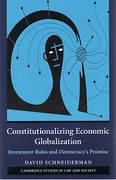 Cover of Constitutionalizing Economic Globalization: Investment Rules and Democracy's Promise