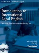 Cover of Introduction to International Legal English: A Course for Classroom or Self-Study Use