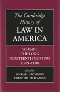 Cover of The Cambridge History of Law in America: Volume 2: The Long Nineteenth Century (1789-1920)