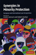 Cover of Synergies in Minority Protection: European and International Law Perspectives
