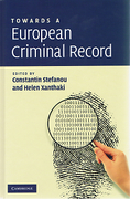 Cover of Towards a European Criminal Record