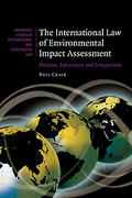 Cover of International Law of Environmental Impact Assessment: Process, Substance and Integration