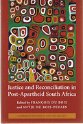 Cover of Justice and Reconciliation in Post-Apartheid South Africa