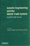 Cover of Genetic Engineering and the World Trade System