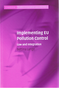 Cover of Implementing EU Pollution Control: Law and Integration
