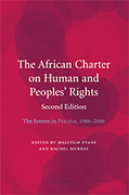 Cover of The African Charter on Human and Peoples' Rights: The System in Practice 1986–2006