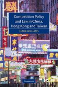 Cover of Competition Policy and Law in China, Hong Kong and Taiwan