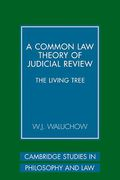 Cover of A Common Law Theory of Judicial Review: The Living Tree