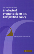Cover of The Interface Between Intellectual Property Rights and Competition Policy