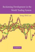 Cover of Reclaiming Development in the World Trading System