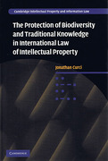 Cover of Protection of Biodiversity and Traditional Knowledge in International Law of Intellectual Property