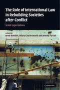Cover of The Role of International Law in Rebuilding Societies after Conflict: Great Expectations