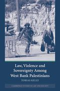 Cover of Law, Violence and Sovereignty Among West Bank Palestinians