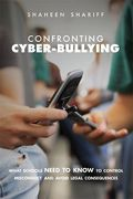 Cover of Cyber-Bullying: What Schools Need to Know to Control Misconduct and Avoid Legal Consequences