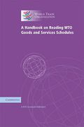 Cover of A Handbook on Reading WTO Goods and Services Schedules