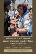 Cover of Militarization and Violence against Women in Conflict Zones in the Middle East: A Palestinian Case-Study