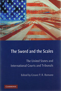 Cover of Sword and the Scales: The United States and International Courts and Tribunals