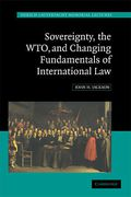 Cover of Sovereignty, the WTO and Changing Fundamentals of International Law