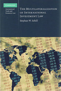 Cover of The Multilaterization of International Investment Law