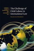 Cover of The Challenge of Child Labour in International Law