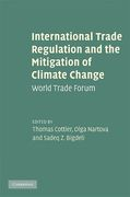Cover of International Trade Regulation and the Mitigation of Climate Change: World Trade Forum