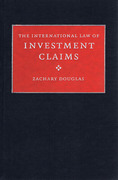 Cover of The International Law of Investment Claims