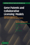 Cover of Gene Patents and Collaborative Licensing Models: Patent Pools, Clearing Houses, Open Source Models and Liability Regimes