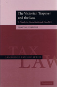 Cover of The Victorian Taxpayer and the Law: A Study in Constitutional Conflict