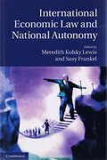 Cover of International Economic Law and National Autonomy
