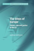 Cover of Ethos of Europe: Values, Law and Justice in the EU