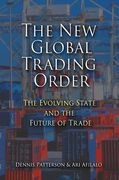 Cover of New Global Trading Order: The Evolving State and the Future of Trade