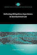 Cover of Enforcing Obligations <i>Erga Omnes</i> in International Law