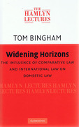 Cover of The Hamlyn Lectures 2009: Widening Horizons: The Influence of Comparative Law and International Law on Domestic Law