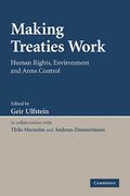 Cover of Making Treaties Work: Human Rights, Environment and Arms Control