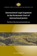 Cover of International Legal Argument in the Permanent Court of International Justice: The Rise of the International Judiciary
